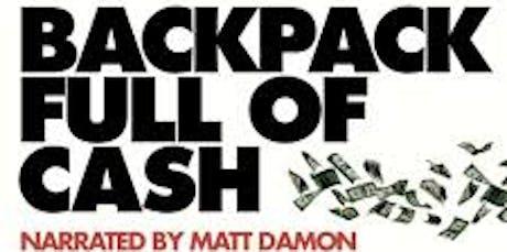 Backpack Full of Cash Screening tickets