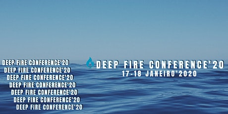 DEEP FIRE CONFERENCE'20 ingressos