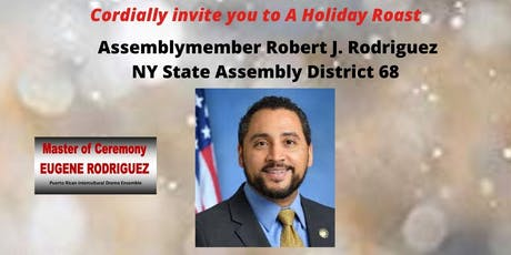 Assemblymember Robert J. Rodriguez Roast tickets