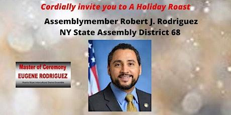 Assemblymember Robert J. Rodriguez Roast tickets