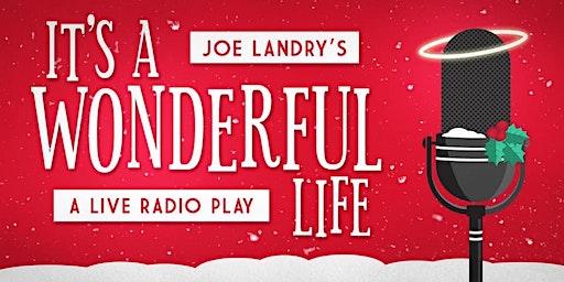 It's a Wonderful Life—A Live Radio Play: December 20
