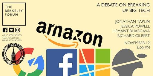 A Debate on Breaking Up Big Tech at the Berkeley Forum