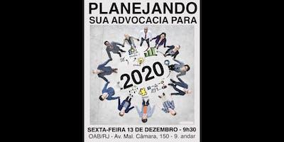 Planejando sua Advocacia para 2020