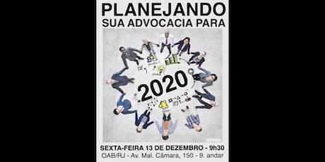 Planejando sua Advocacia para 2020 ingressos