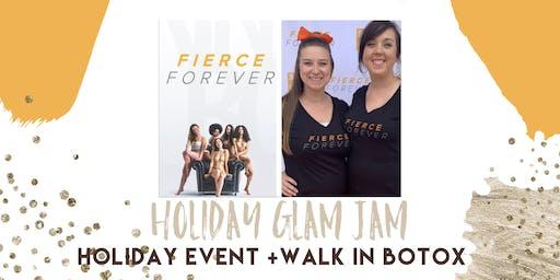 ANKENY Holiday GLAM JAM +WALK IN BOTOX!
