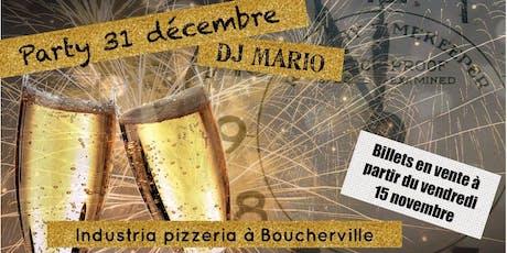 Party du reveillon du 31 décembre avec DJ MARIO  billets