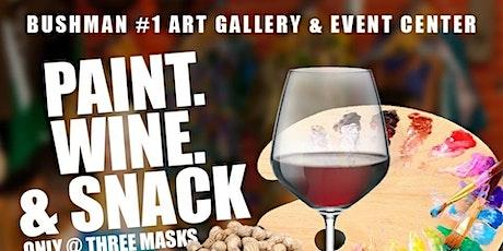 Three Masks Inc. Presents: Paint, Wine & Snack! tickets