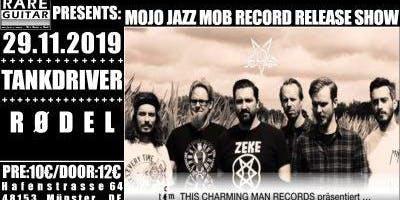 Mojo Jazz Mob LP Release Show / Tankdriver / RØDEL