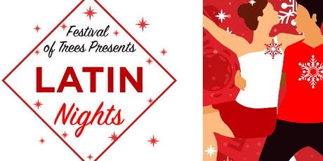 Festival of Trees Latin Night tickets