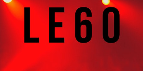 LE60 Official Launch Party tickets