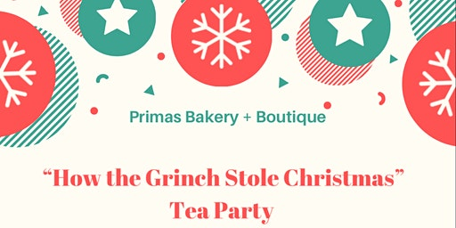 """""""How the Grinch Stole Christmas"""" Tea Party"""