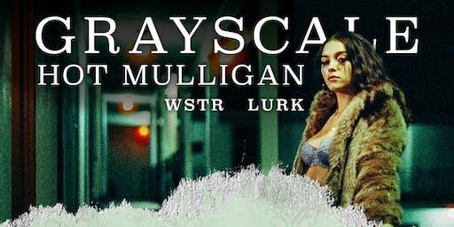 Grayscale & Hot Mulligan