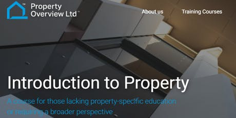 Introduction to Property: 1-day course, London, 30 Jan 2020 tickets