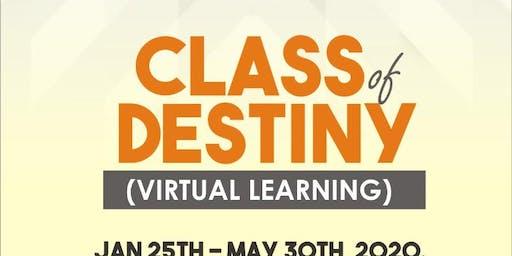 Class of destiny