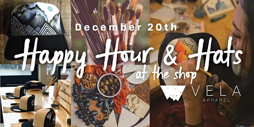 Happy Hour & Hats // DEC. 20 // Trucker Hat Painting Class