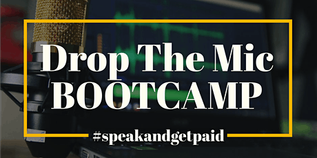 DROP THE MIC BOOTCAMP - PEACHTREE CITY tickets