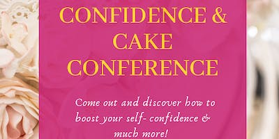 Confidence & Cake Conference