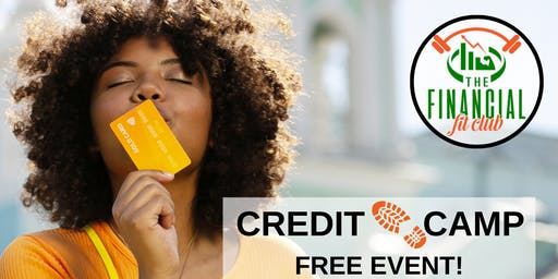FREE Credit Boot Camp!!!