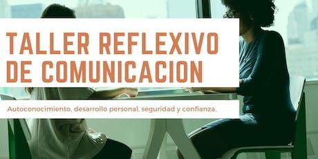 Taller de Reflexión sobre Comunicación entradas