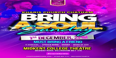 BRING A SOUL SUNDAY - KHARIS CHURCH CHATHAM