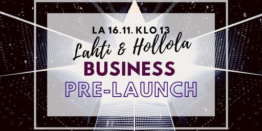 Business Pre-Launch Lahti & Hollola