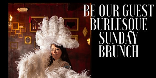 Be Our Guest Burlesque Brunch