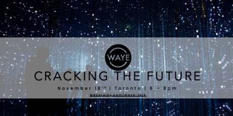 WAYE Talk: Cracking the Future tickets