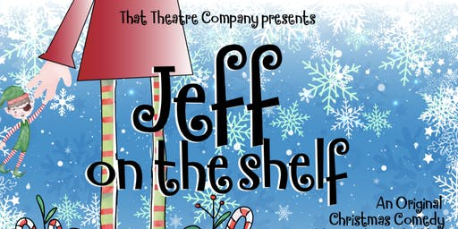 Jeff On The Shelf: An Original Christmas Comedy