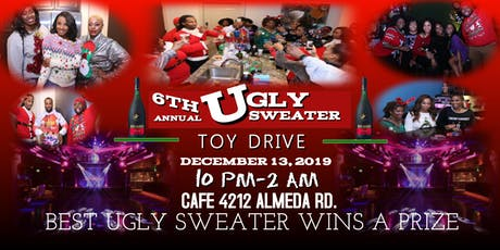 "6th Annual Ugly Sweater ""Toy Drive""! tickets"
