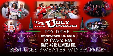 """6th Annual Ugly Sweater """"Toy Drive""""! tickets"""