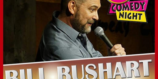 LIT Comedy Night Starring Bill Bushart