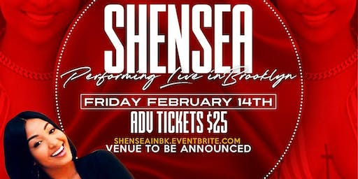 SHENSEEA LIVE IN BROOKLYN VALENTINES NIGHT
