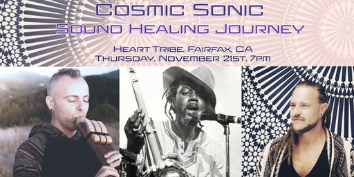 Cosmic Sonic  - Sound Healing Journey to the Soul