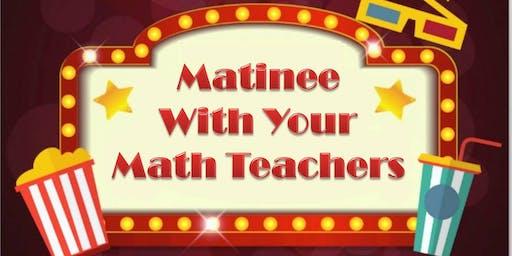 Teacher Party: A Matinee with Your Math Teacher (Grades 4-6)
