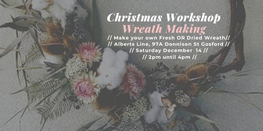Dried Christmas Wreath Making ~ Gosford