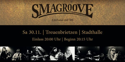 """Smagroove Live - """"15-jähriges Bühnenjubiläum"""""""