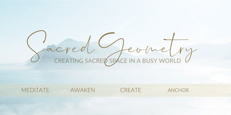 Sacred Geometry - Creating Sacred Space tickets
