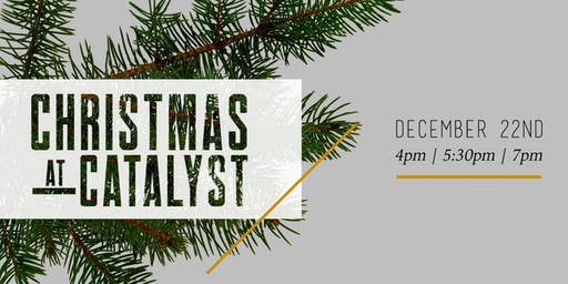 Christmas At Catalyst