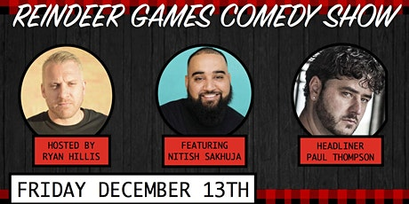 Reindeer Games Comedy Show tickets
