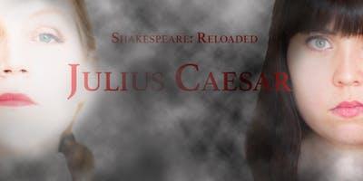 Julius Caesar [Shakespeare: Reloaded // theatre]