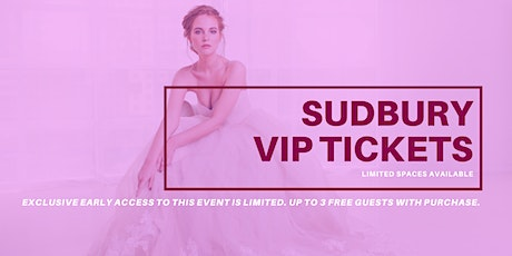 Opportunity Bridal VIP Early Access Sudbury Pop Up Wedding Dress Sale tickets