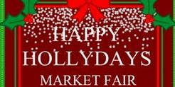 Happy Holly-Days Market Fair