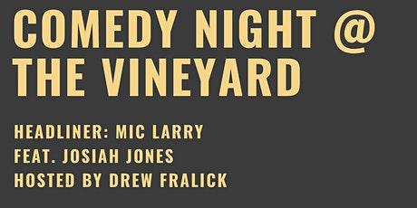 Comedy Night at the Vineyard tickets