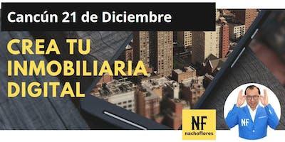 Crea Tu Inmobiliaria Digital - Cancún