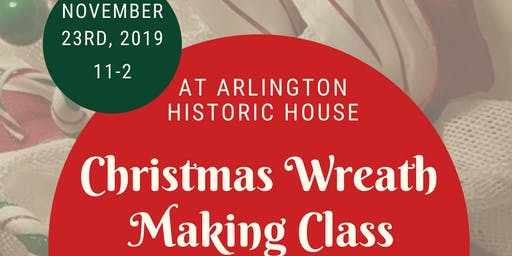 Christmas Wreath Making Class $40