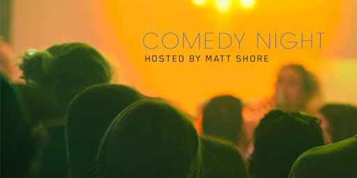 Comedy Night w/Host Matt Shore