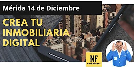 Crea Tu Inmobiliaria Digital - Mérida