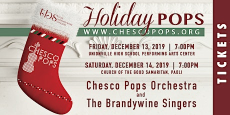 Holiday Pops Concert with Chesco Pops Orchestra and the Brandywine Singers tickets