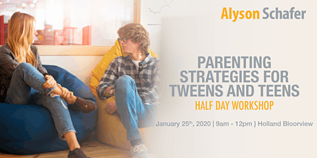 Parenting Strategies for Tweens and Teens: Half Day Workshop With Alyson Schafer  tickets