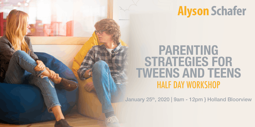 Parenting Strategies for Tweens and Teens: Half Day Workshop With Alyson Schafer